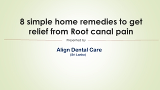 Home remedies to get relief from Root canal pain