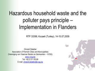 Hazardous household waste and the polluter pays principle –  Implementation in Flanders RTP 33399, Kocaeli (Turkey), 14-
