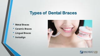 Types of Tooth Braces   Orthodontic Treatment in California