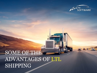 Some of the Advantages of LTL Shipping