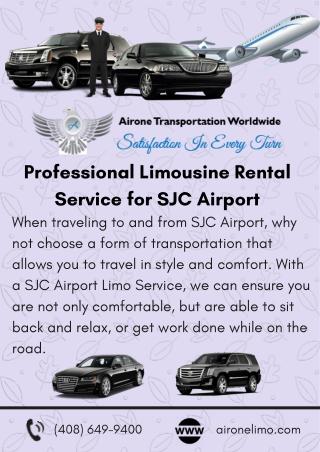 Professional Limousine Rental Service for SJC Airport