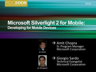 Microsoft  Silverlight  2 for Mobile:   Developing for Mobile Devices