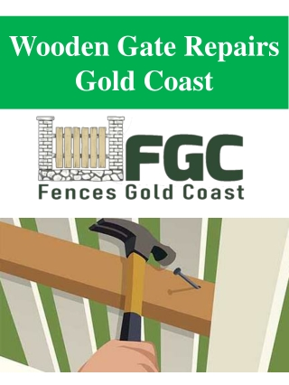 Wooden Gate Repairs Gold Coast