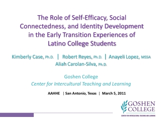 Kimberly Case, Ph.D. | Robert Reyes, Ph.D. | Anayeli Lopez, MSSA
