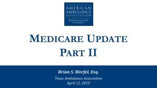 Medicare Update Part II