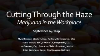 Cutting Through the Haze Marijuana in the Workplace