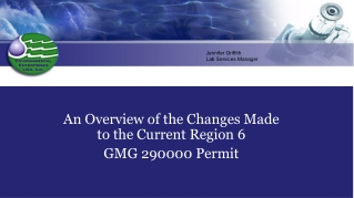 An Overview of the Changes Made to the Current Region 6 GMG 290000 Permit