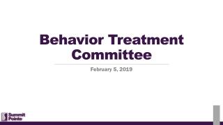 Behavior Treatment Committee
