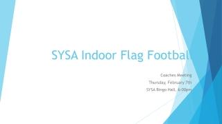 SYSA Indoor Flag Football