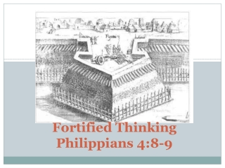 Fortified Thinking Philippians 4:8-9