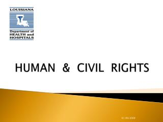 HUMAN  &  CIVIL  RIGHTS