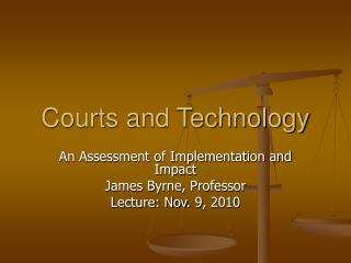 Courts and Technology