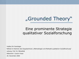 """Grounded Theory"""