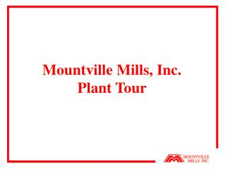 Mountville Mills, Inc. Plant Tour
