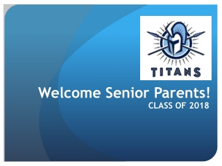 Welcome Senior Parents!