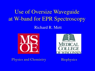 Use of Oversize Waveguide at W-band for EPR Spectroscopy