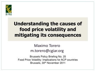 Understanding the causes of food price volatility and mitigating its consequences