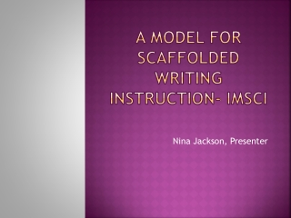 A Model For Scaffolded Writing Instruction- IMSCI