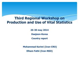 Third Regional Workshop on Production and Use of Vital Statistics