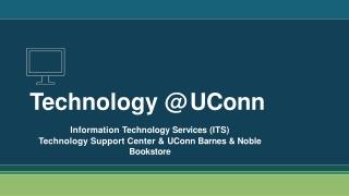 Technology @ UConn