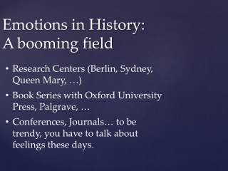 Emotions in History: A booming field