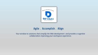 Agile . Accomplish . Align