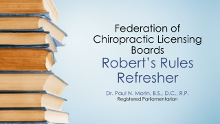 Federation of Chiropractic Licensing Boards Robert's Rules Refresher