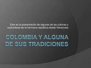 Colombia y alguna de sus Tradiciones