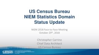 US Census Bureau NIEM Statistics Domain Status Update