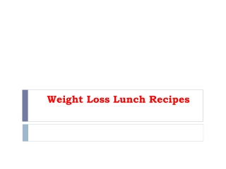 Weight Loss Lunch Recipes