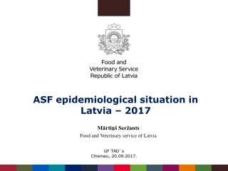 ASF epidemiological situation in Latvia – 201 7