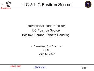 ILC & ILC Positron Source
