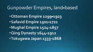 Gunpowder Empires, land-based