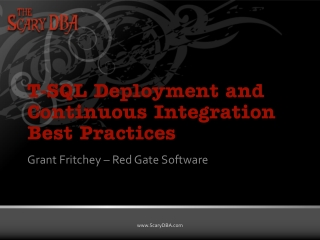 T-SQL Deployment and Continuous Integration Best Practices