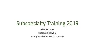 Subspecialty Training 2019