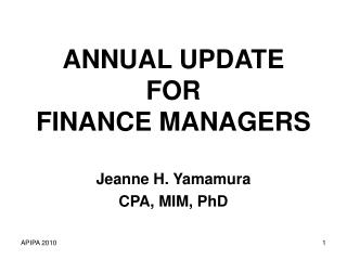 ANNUAL UPDATE  FOR  FINANCE MANAGERS