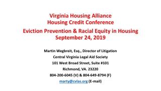 Martin Wegbreit, Esq., Director of Litigation Central Virginia Legal Aid Society