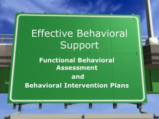 Effective Behavioral Support
