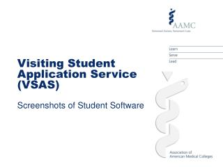 Visiting Student Application Service VSAS  Screenshots of Student Software