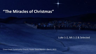 """""""The Miracles of Christmas"""""""