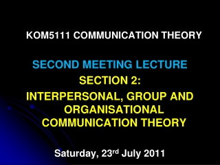 KOM5111 COMMUNICATION THEORY SECOND MEETING LECTURE SECTION 2: