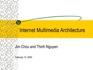 Internet Multimedia Architecture