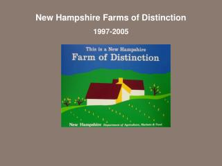 New Hampshire Farms of Distinction 1997-2005