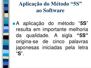 Aplica  o do M todo  5S   ao Software