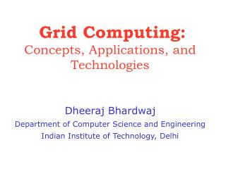 Grid Computing: Concepts, Applications, and Technologies