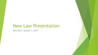 New Law Presentation