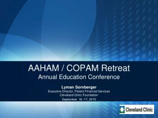 AAHAM / COPAM Retreat Annual Education Conference
