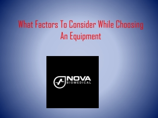 What Factors To Consider While Choosing An Equipment