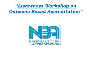 """"""" Awareness Workshop on Outcome Based Accreditation """""""