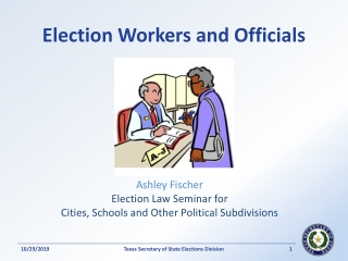 Election Workers and Officials